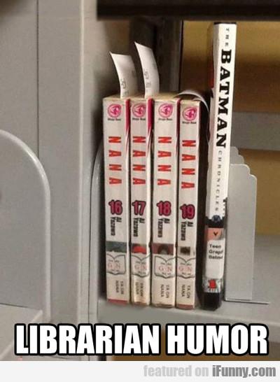 15263608327144 md2ucyx4i3 Nana, Nana, Nana, Nana, Nana Batman, Librarian...
